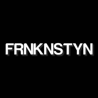 FRNKNSTYN - Headshot (Light and Fire)
