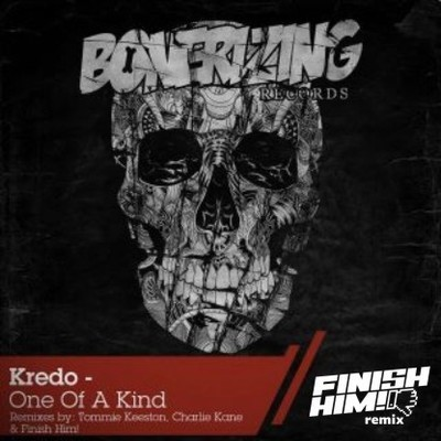 Kredo - One Of A Kind (FINISH HIM! Remix)