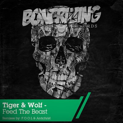Tiger & Wolf-Feed The Beast (Antichrist Remix)
