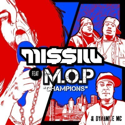Missill feat. M.O.P. and Dynamite MC-Champions