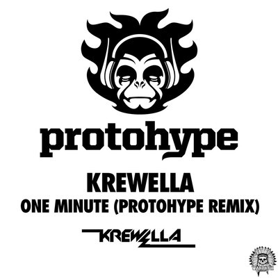 Krewella-One Minute (Protohype Remix)