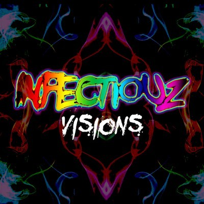 Infectiouz-Visions