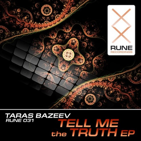 Taras Bazeev - Tell Me the Truth